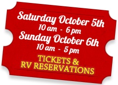 Saturday October 5th - Sunday October 6th, Tickets & RV Reservations